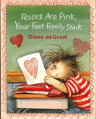 Cover for Roses Are Pink Your Feet really Stink